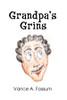 Grandpa's Grins
