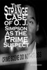 The Strange Case of O. J. Simpson as the Prime Suspect - eBook