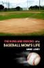 The Runs and Errors of a Baseball Mom's Life