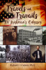 Travels and Travails