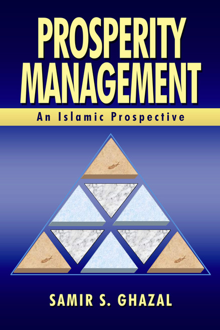 Prosperity Management: An Islamic Perspective