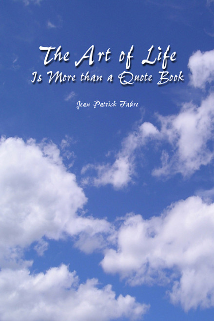 The Art of Life Is More than a Quote Book