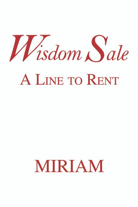Wisdom Sale: A Line to Rent