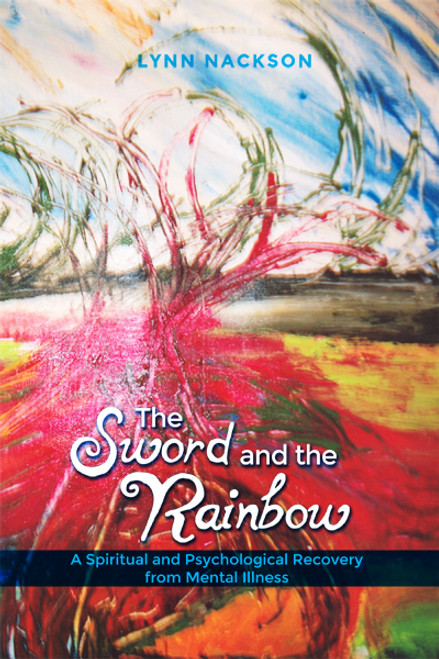 The Sword and the Rainbow