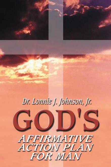 GodS Affirmative Action Plan For Man  Dorrance Bookstore