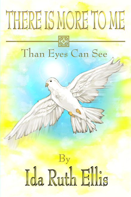 There Is More to Me Than Eyes Can See