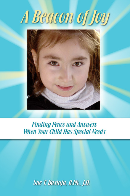 A Beacon of Joy: Finding Peace and Answers When Your Child Has Special Needs