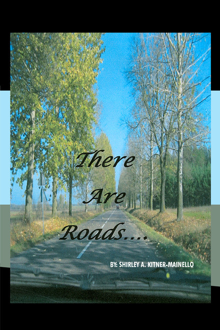 There Are Roads…