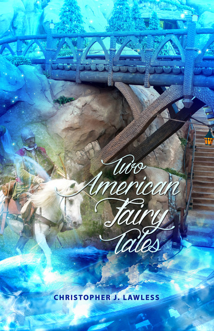 Two American Fairy Tales