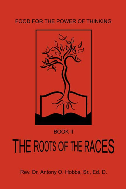 Food for the Power of Thinking, Book II: The Roots of the Races