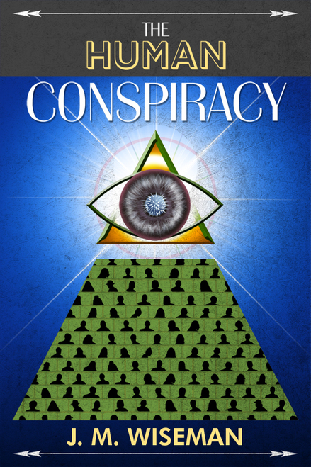 The Human Conspiracy
