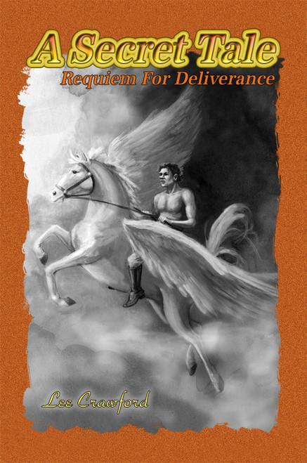 A Secret Tale: Requiem for Deliverance 1