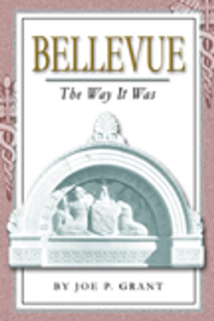 Bellevue: The Way It Was