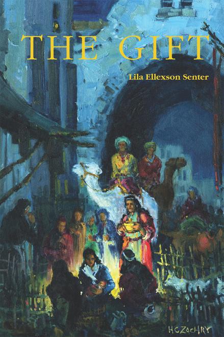 The Gift (by Lila Ellexson Senter)