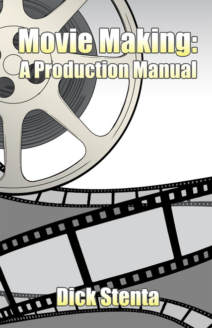 Movie Making: A Production Manual