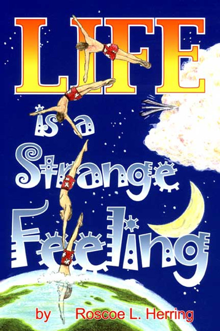 Life Is a Strange Feeling