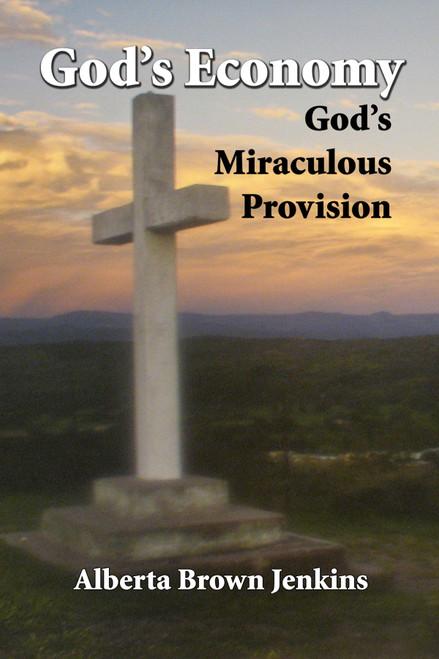 God's Economy: God's Miraculous Provision