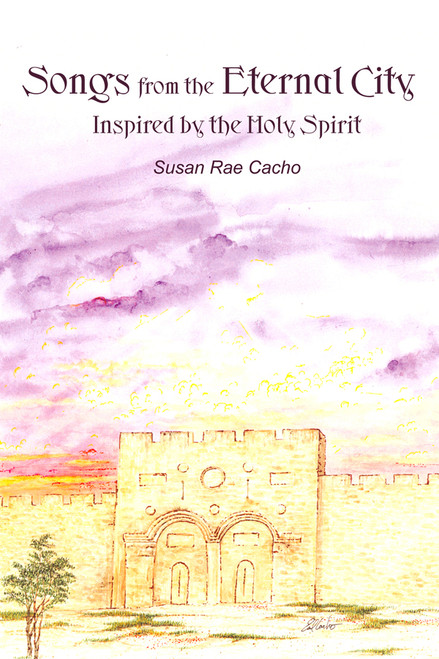 Songs from the Eternal City: Inspired by the Holy Spirit