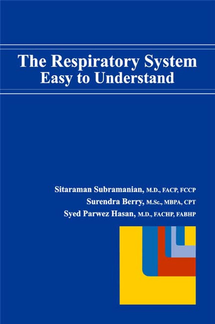 The Respiratory System: Easy to Understand