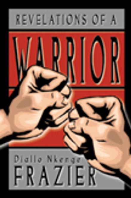 Revelations of a Warrior