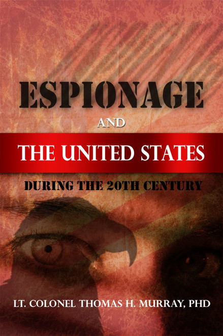 Espionage and the United States During the 20th Century