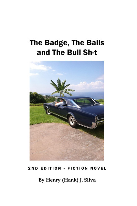 The Badge, The Balls, and The Bull Sh-t - eBook