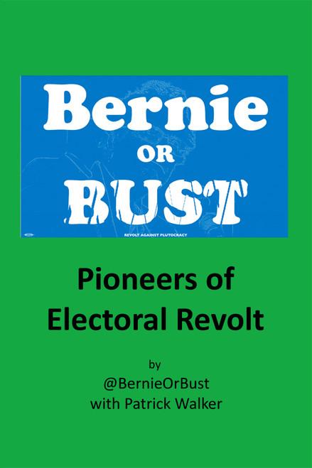 Bernie or Bust - eBook