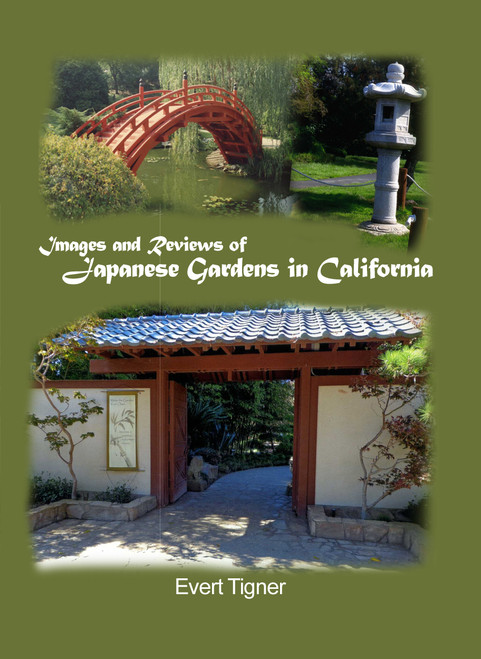 Images and Reviews of Japanese Gardens in California