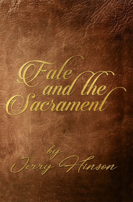 Fate and the Sacrament