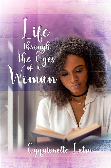 Life through the Eyes of a Woman