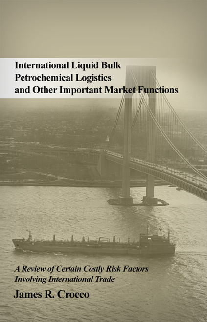 International Liquid Bulk Petrochemical Logistics and Other Important Market Functions