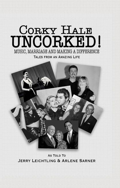 Corky Hale UNCORKED!