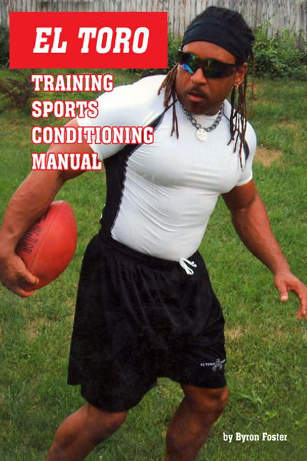 El Toro Training Sports Conditioning Manual