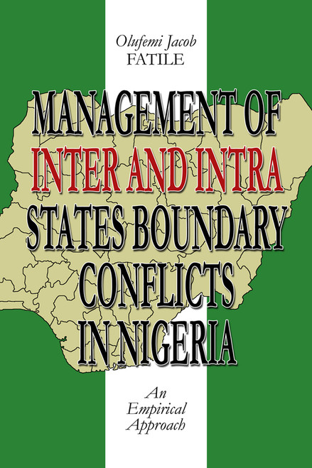 Management of Inter and Intra States Boundary Conflicts in Nigeria: An Empirical Approach