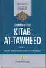 Commentary on Kitab at-tawheed- 2 Vols.by Shaykh Muhammad al-Uthaymeen