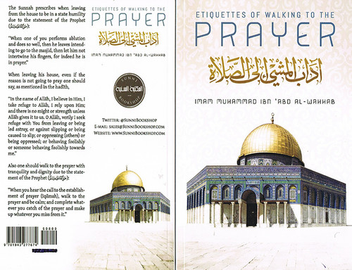 Etiquettes Of Walking To The Prayer By Imam Muhammad Ibn Abdul Wahhab