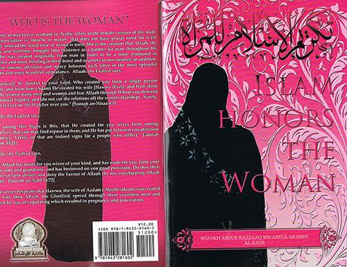 Islam Honors The Woman - Shaykh Abdur Razzaq al-Abbaad