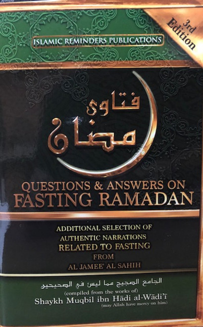 Questions & Answers On Fasting Ramadan By Shaykh Muqbil Bin Hadi Al-Waadi'ee