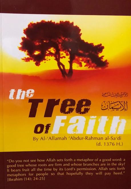 The Tree Of Faith By Shaykh Abdur Rahman as-Sa'dee