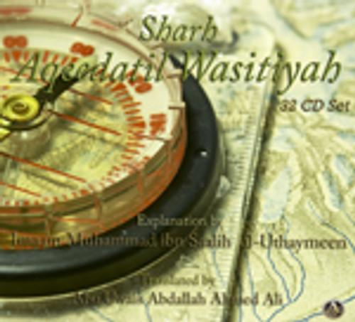 Explanation Of Aqeedatil Wasitiyah:By Shaykh Muhammad ibn Saalih al-Uthaymeen[2 Volume Set]