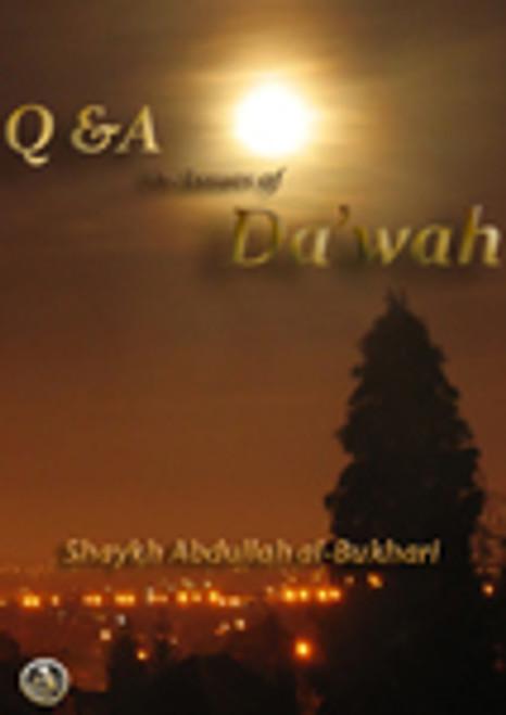 Q & A On Issues Of Da'wah: Shaykh Abdullah al-Bukhari