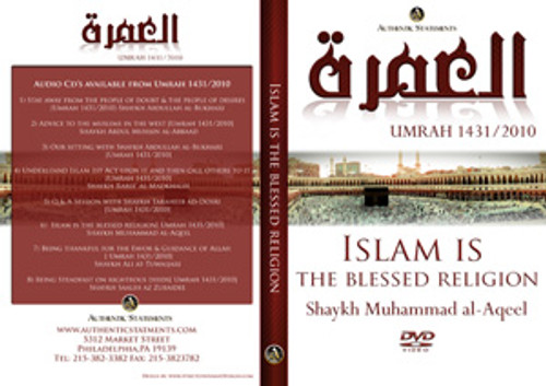 Islaam is the best religion by Shaykh Muhammad al-Aqeel[Umrah 2010]
