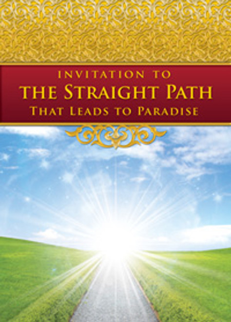 """""""Invitation to the Straight Path That Leads to Paradise""""Compiled by Salafy Ink"""