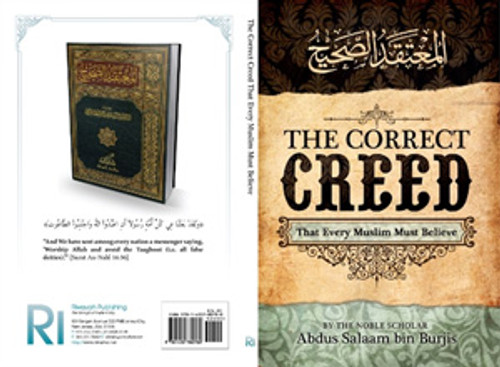 The Correct Creed That Every Muslim Must Believe By Shaykh Abdus Salaam Bin Burjis