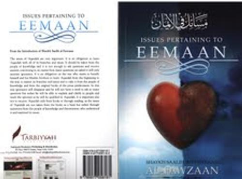 Issues Pertaining To Eemaan By Shaykh Saalih Al-Fawzaan