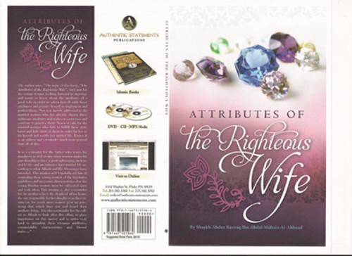 Attributes Of The Righteous Wife By Shaykh Abdur Razzaq Ibn Abdur Mushin Al-Abbaad