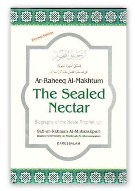 Ar-Raheeq Al-Makhtum(The Seal Nectar) Biography Of The Prophet