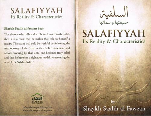 Salafiyyah(Its Reality & Characteristics) By Shaykh Saalih al-Fawzaan