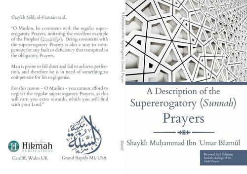 A Description Of The Supererogatory(Sunnah) Prayers By Shaykh Muhammad Bazmool