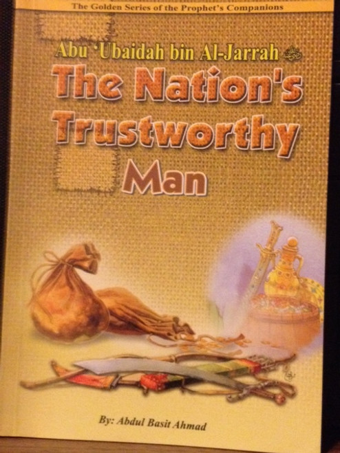 Abu Ubaidah Bin Al-Jarrah (The Nation's Trustworthy Man) By Darussalam